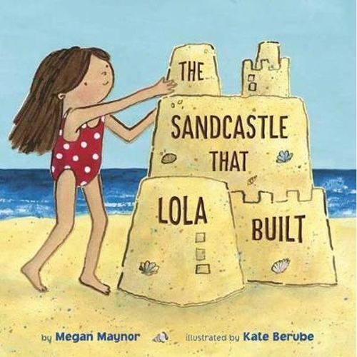 Sandcastle That Lola Built book
