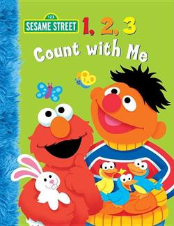 1, 2, 3 Count with Me (Sesame Street) book