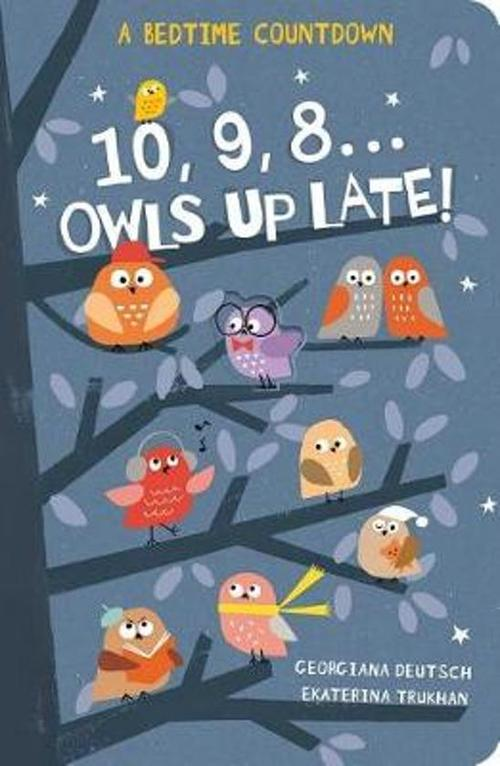 10, 9, 8...Owls Up Late! book