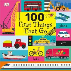100 First Things That Go book
