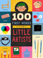 100 First Words for Little Artists book