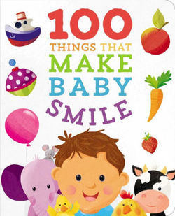 100 Things to Make Baby Smile book