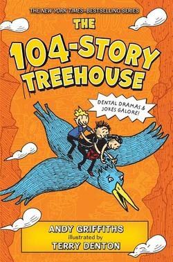104-Story Treehouse: Dental Dramas & Jokes Galore! book