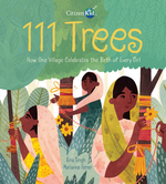 111 Trees: How One Village Celebrates the Birth of Every Girl book