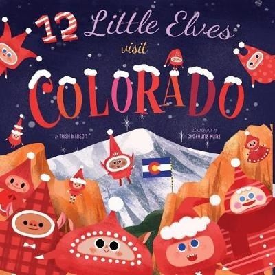12 Little Elves Visit Colorado book