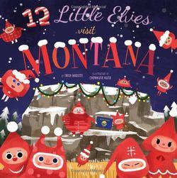 12 Little Elves Visit Montana book
