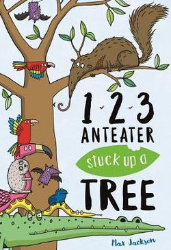 123, Anteater Stuck Up a Tree book