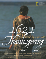 1621: A New Look at Thanksgiving book