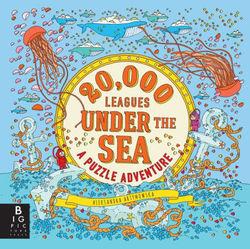 20,000 Leagues Under the Sea: a Puzzle Adventure Book