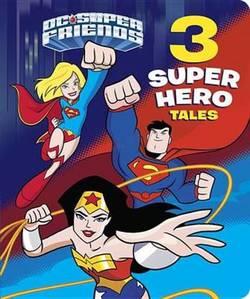 3 Super Hero Tales (DC Super Friends) book