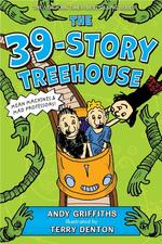 39-Story Treehouse: Mean Machines & Mad Professors! book