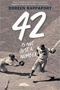 42 Is Not Just a Number The Odyssey of Jackie Robinson, American Hero book