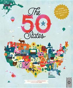 50 States: Explore the U.S.A. with 50 Fact-Filled Maps! book