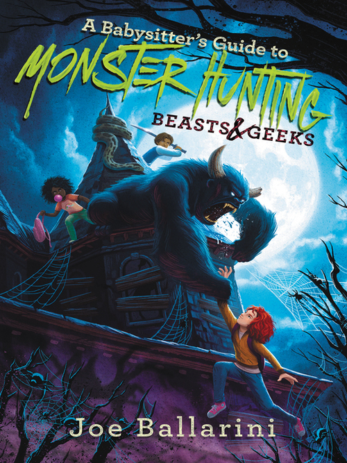 A Babysitter's Guide to Monster Hunting #2: Beasts & Geeks book