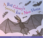 A Bat Colony s Search for a New Home book