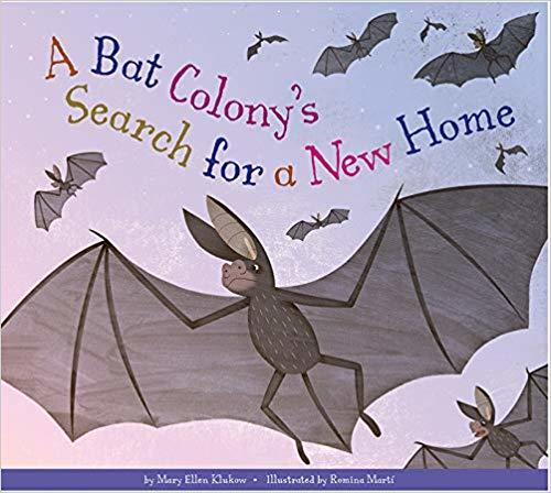 A Bat Colony's Search for a New Home book