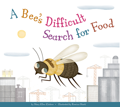 A Bee's Difficult Search for Food book