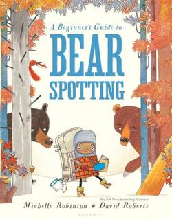 A Beginner's Guide to Bear Spotting book