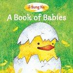A Book of Babies book