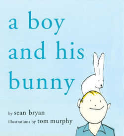 A Boy and His Bunny book