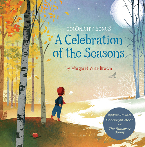 A Celebration of the Seasons: Goodnight Songs Book