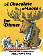 A Chocolate Moose for Dinner book