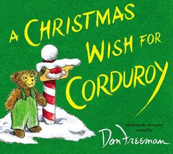 A Christmas Wish for Corduroy book