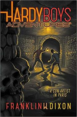 A Con Artist in Paris (Book #15 of Hardy Boys Adventures) book