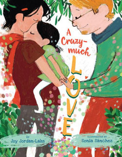 A Crazy-Much Love book