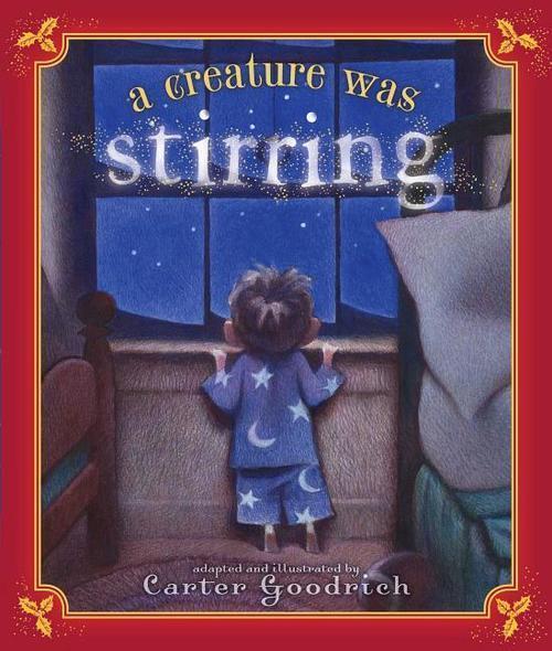 A Creature Was Stirring book