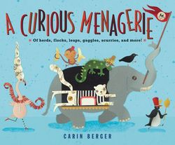 A Curious Menagerie book