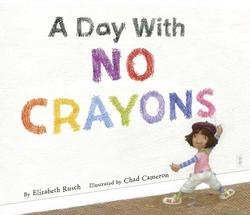 A Day with No Crayons book