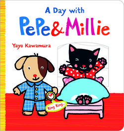 A Day with Pepe & Millie book