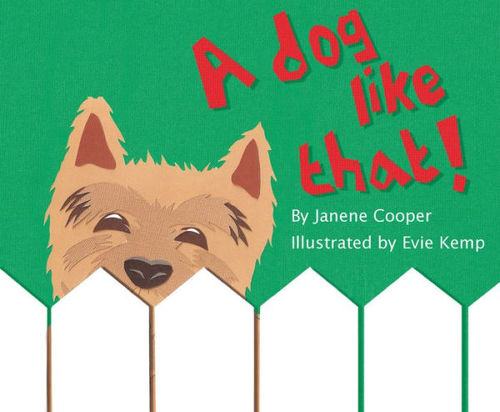 A Dog Like That! book