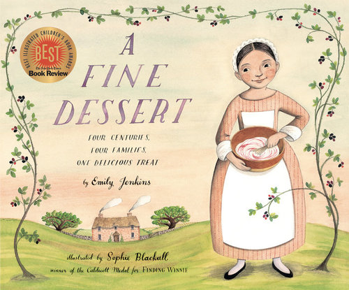 A Fine Dessert: Four Centuries, Four Families, One Delicious Treat book