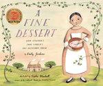 A Fine Dessert: Four Centuries, Four Families, One Delicious Treat book
