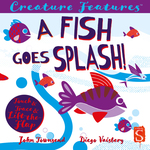 A Fish Goes Splash! book