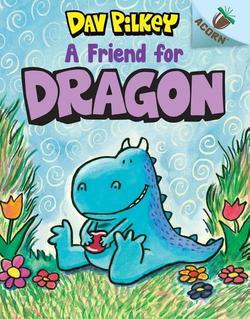 A Friend for Dragon book
