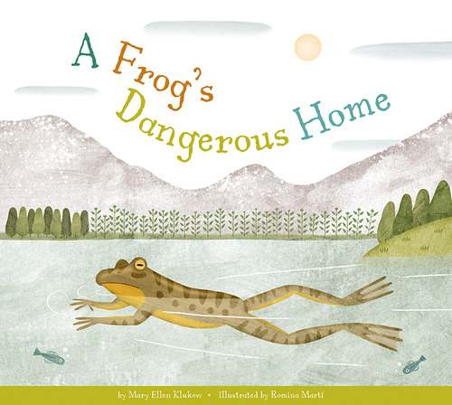 A Frog's Dangerous Home book