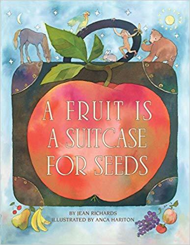 A Fruit Is a Suitcase for Seeds book