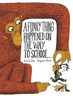 A Funny Thing Happened on the Way to School... book