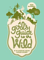 A Girl's Guide to the Wild book