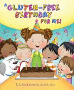 A Gluten-Free Birthday for Me! book