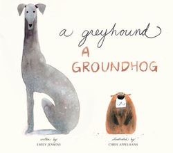 A Greyhound, a Groundhog book