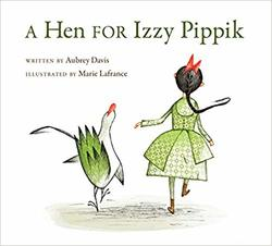 A Hen for Izzy Pippik book
