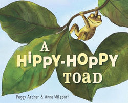 A Hippy-Hoppy Toad book