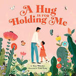 A Hug Is for Holding Me book
