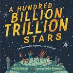 A Hundred Billion Trillion Stars book