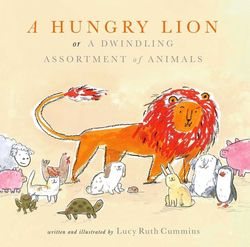 A Hungry Lion, Or A Dwindling Assortment of Animals book