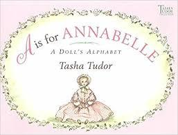 A Is for Annabelle: A Doll's Alphabet book